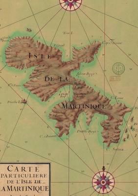 Carnet Blanc, Carte de la Martinique, 1753 - Bnf Cartes/Plans (Paperback)