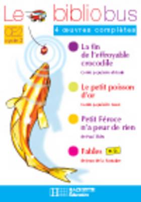 Le Bibliobus: Ce2 Cahier D'Activites (Le Petit Poisson D'or) (Paperback)