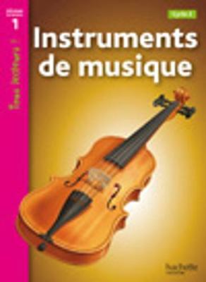 Tous lecteurs!: Instruments de musique (Paperback)