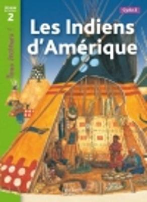 Tous Lecteurs !: Les Indiens D'Amerique (Paperback)