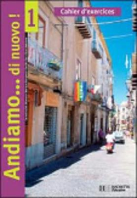 Andiamo DI Nuovo: Cahier D'Exercices (Paperback)
