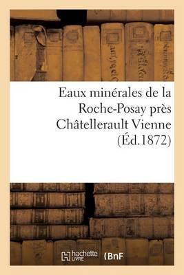 Eaux Min�rales de la Roche-Posay Pr�s Ch�tellerault Vienne - Sciences (Paperback)