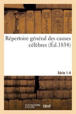 R�pertoire G�n�ral Des Causes C�l�bres. S�rie 1-4 - Sciences Sociales (Paperback)