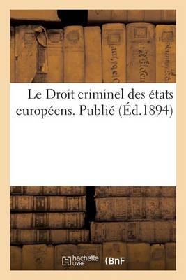 Le Droit Criminel Des �tats Europ�ens - Sciences Sociales (Paperback)