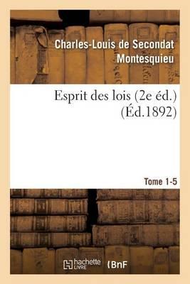 Esprit Des Lois Livres 2e �d. Tome 1-5 - Litterature (Paperback)