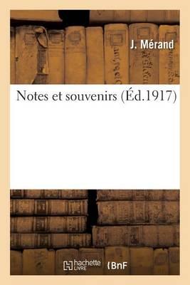 Notes Et Souvenirs - Litterature (Paperback)