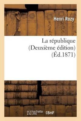La R�publique Deuxi�me �dition - Sciences Sociales (Paperback)