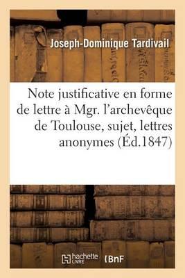 Note Justificative En Forme de Lettre � Mgr. l'Archev�que de Toulouse - Sciences Sociales (Paperback)