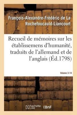 Recueil de M�moires Sur Les �tablissemens d'Humanit�, Vol. 3, M�moire N� 14 - Sciences Sociales (Paperback)