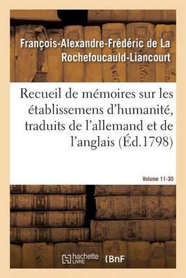 Recueil de M�moires Sur Les �tablissemens d'Humanit�, Vol. 11, M�moire N� 30 - Sciences Sociales (Paperback)