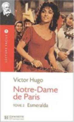 Notre-Dame De Paris 2 (Esmeralda) (Paperback)
