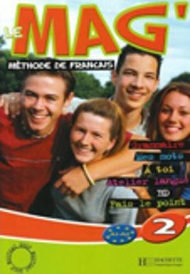Le Mag: Livre De L'Eleve 2 (Paperback)