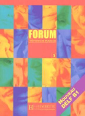 Forum: Livre de l'eleve 3 (Paperback)