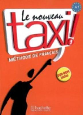 Le nouveau taxi!: Livre de l'eleve 1 + audio et video online (Paperback)
