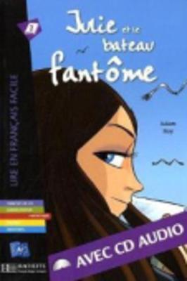 Julie ET Le Bateau Fantome - Livre & CD Audio