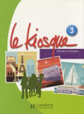 Le Kiosque: Livre De Leleve 3 (Paperback)