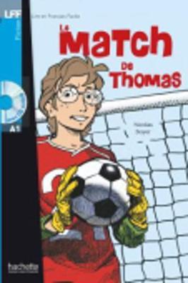 Le match de Thomas - Livre & CD audio