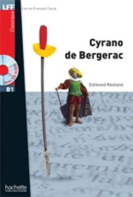 Cyrano de Bergerac. Livre & CD-audio MP3