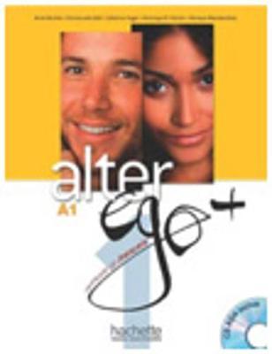 Alter Ego +: Livre de l'eleve + CD-ROM A1 + Parcours digital (CD-ROM)