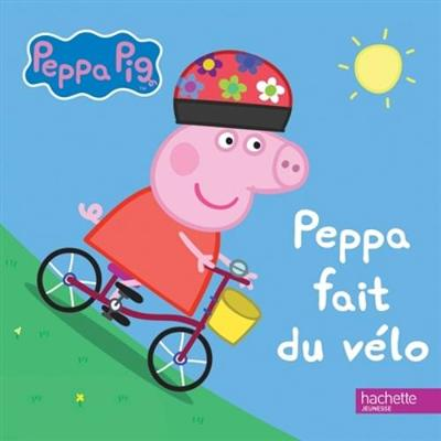 Peppa Pig: Peppa fait du velo (Hardback)