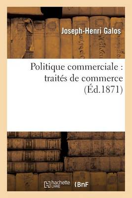 Politique Commerciale: Trait�s de Commerce - Sciences Sociales (Paperback)