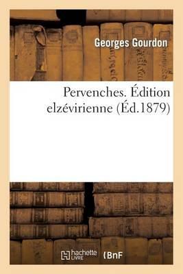 Pervenches. �dition Elz�virienne - Litterature (Paperback)