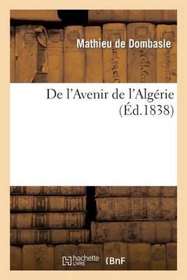 de l'Avenir de l'Alg�rie - Histoire (Paperback)