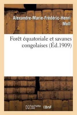 Foret Equatoriale Et Savanes Congolaises - Histoire (Paperback)