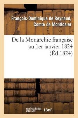 de la Monarchie Fran�aise Au 1er Janvier 1824 - Litterature (Paperback)