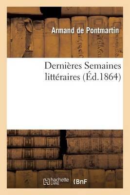 Derni�res Semaines Litt�raires - Litterature (Paperback)