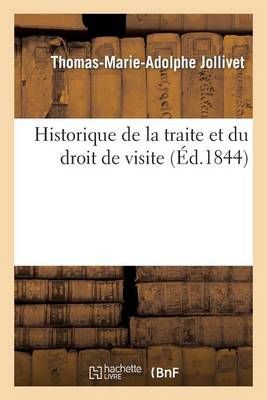 Historique de la Traite Et Du Droit de Visite - Histoire (Paperback)