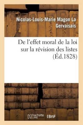 de l'Effet Moral de la Loi Sur La R�vision Des Listes - Sciences Sociales (Paperback)