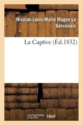 La Captive - Litterature (Paperback)