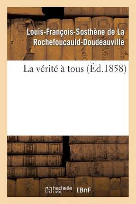 La V�rit� � Tous - Histoire (Paperback)