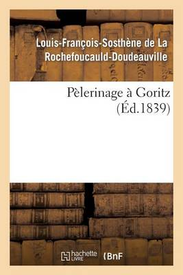 P�lerinage � Goritz - Histoire (Paperback)