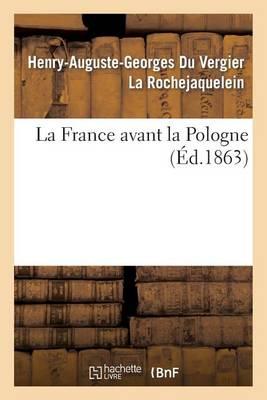 La France Avant La Pologne - Histoire (Paperback)