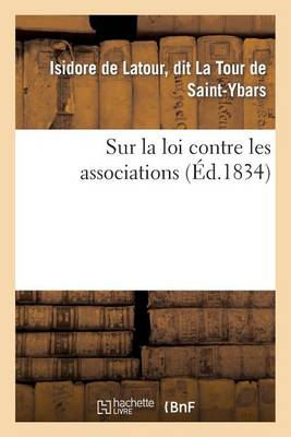 Sur La Loi Contre Les Associations - Histoire (Paperback)