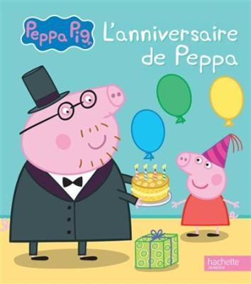 Peppa Pig: L'anniversaire de Peppa (Hardback)