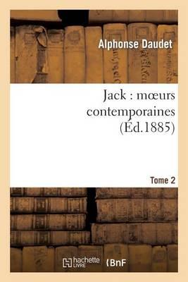 Jack: Moeurs Contemporaines. Tome 2 - Litterature (Paperback)