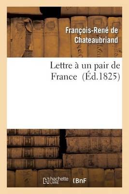 Lettre � Un Pair de France - Histoire (Paperback)