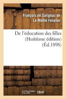 de l'�ducation Des Filles (Huiti�me �dition) - Sciences Sociales (Paperback)