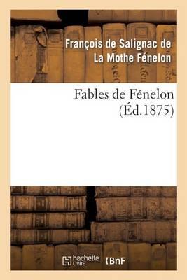 Fables de F�nelon - Litterature (Paperback)