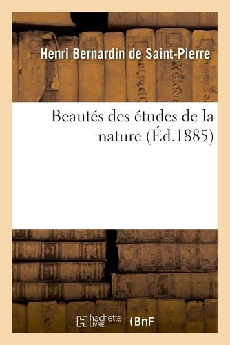 Beaut�s Des �tudes de la Nature - Sciences (Paperback)