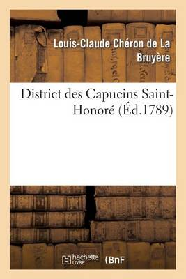 District Des Capucins Saint-Honor� 3 Novembre 1789 - Histoire (Paperback)