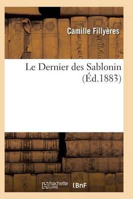 Le Dernier Des Sablonin - Litterature (Paperback)