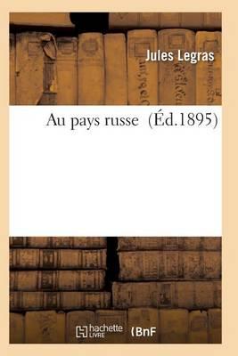 Au Pays Russe - Histoire (Paperback)
