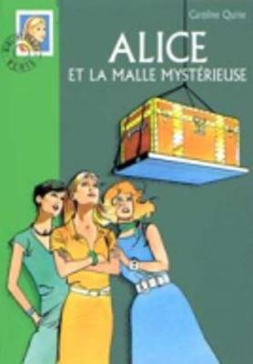 Alice ET LA Malle Mysterieuse (Paperback)