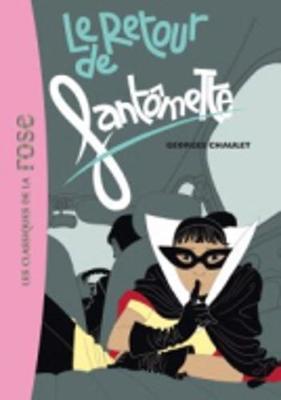 Le Retour De Fantomette (Paperback)