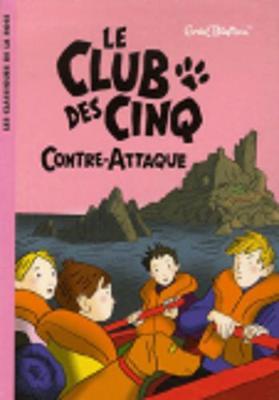 Le Club DES Cinq Contre-Attaque (Hardback)