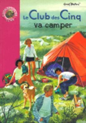 Le Club des cinq va camper (Paperback)